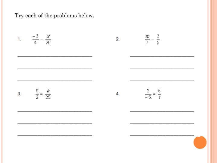 Try each of the problems below.