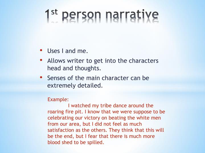 1 st person narrative