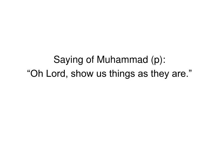 Saying of Muhammad (p):