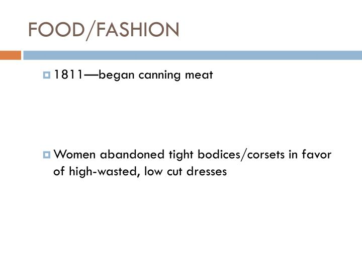 Food fashion