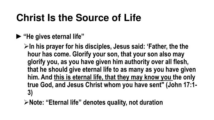 Christ Is the Source of Life