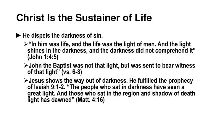 Christ Is the Sustainer of Life