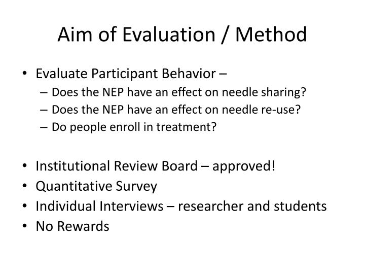 Aim of Evaluation / Method