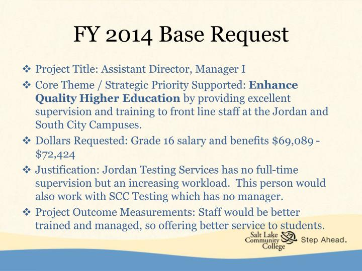 Fy 2014 base request