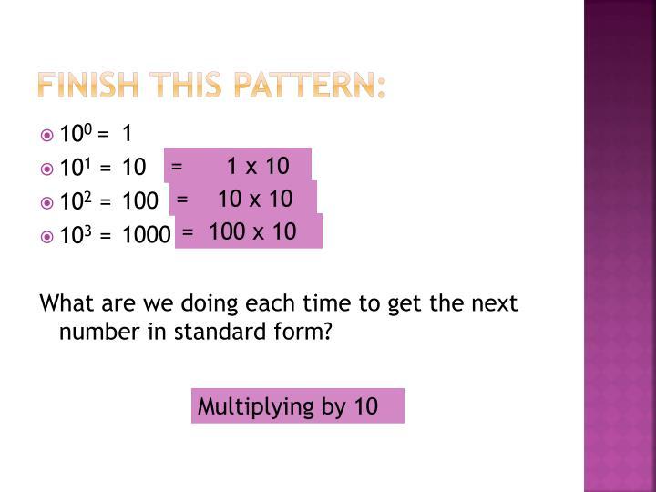 Finish this pattern: