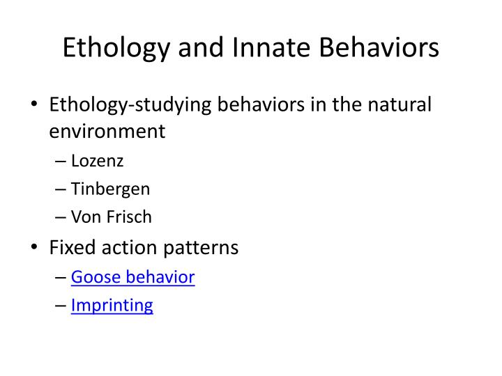 Ethology and Innate Behaviors