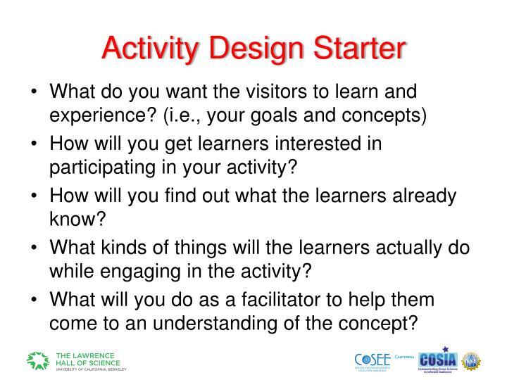Activity Design Starter