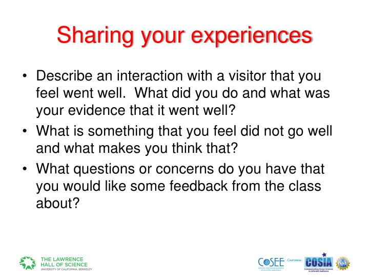 Sharing your experiences