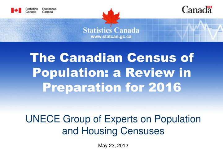 the canadian census of population a review in preparation for 2016