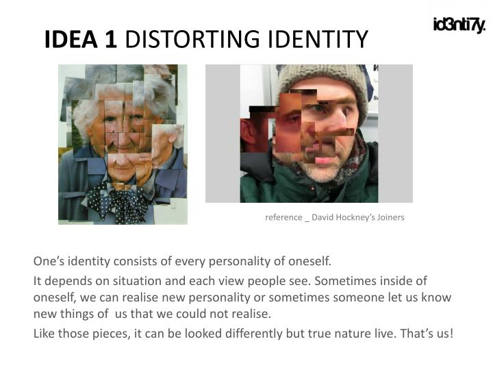 One'sidentity consists of every personality of oneself.