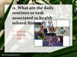 11 what are the daily routines or task associated to health related fitness