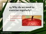 14 why do we need to exercise regularly