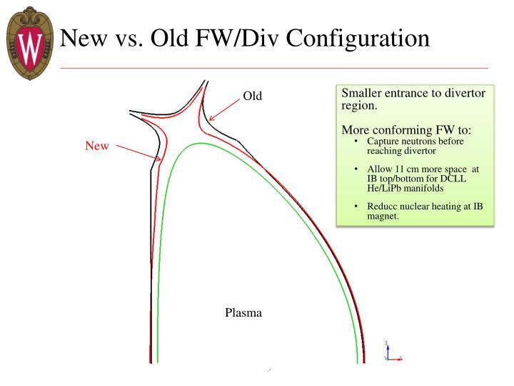 New vs old fw div configuration