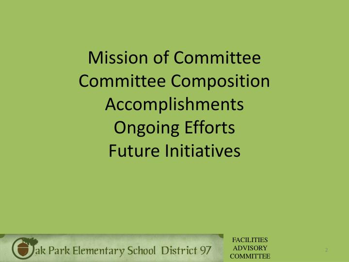 Mission of committee committee composition accomplishments ongoing efforts future initiatives
