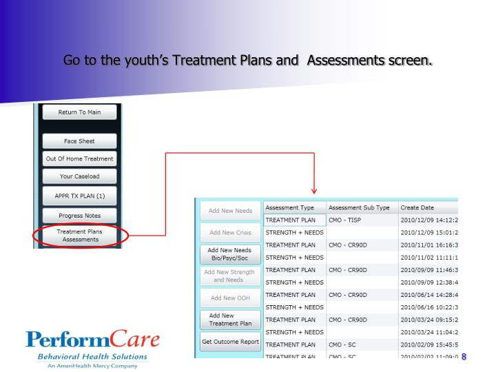 Go to the youth's Treatment Plans and  Assessments screen.