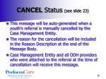 cancel status see slide 23
