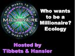 who wants to be a millionaire ecology