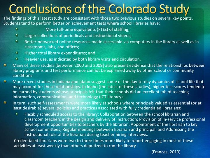 Conclusions of the Colorado Study