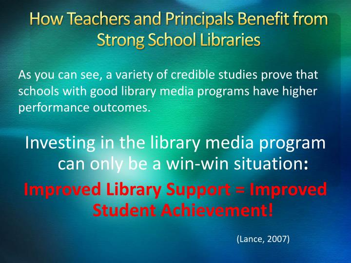 How Teachers and Principals Benefit from Strong School Libraries