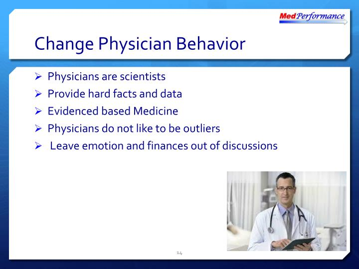 Change Physician Behavior
