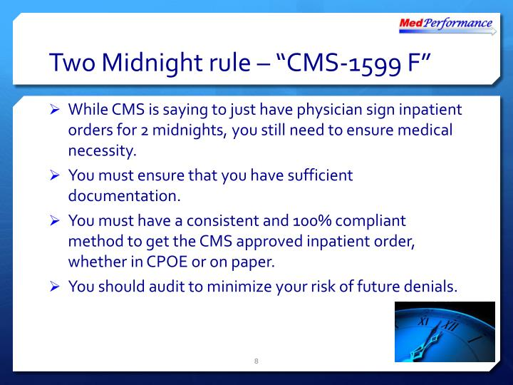 "Two Midnight rule – ""CMS-1599 F"""