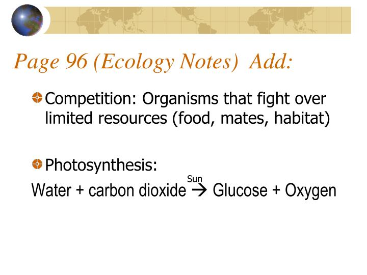 Page 96 (Ecology Notes)  Add: