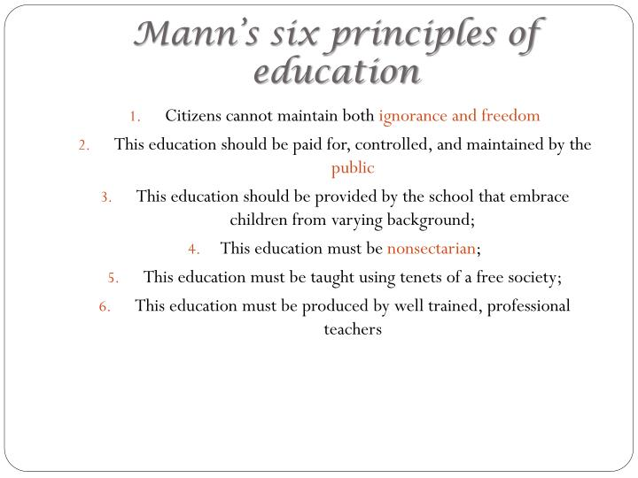 Mann's six principles of education