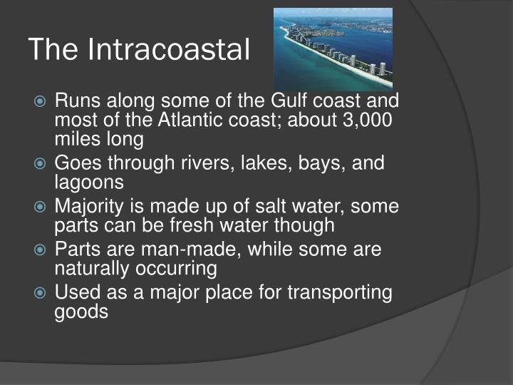 The Intracoastal