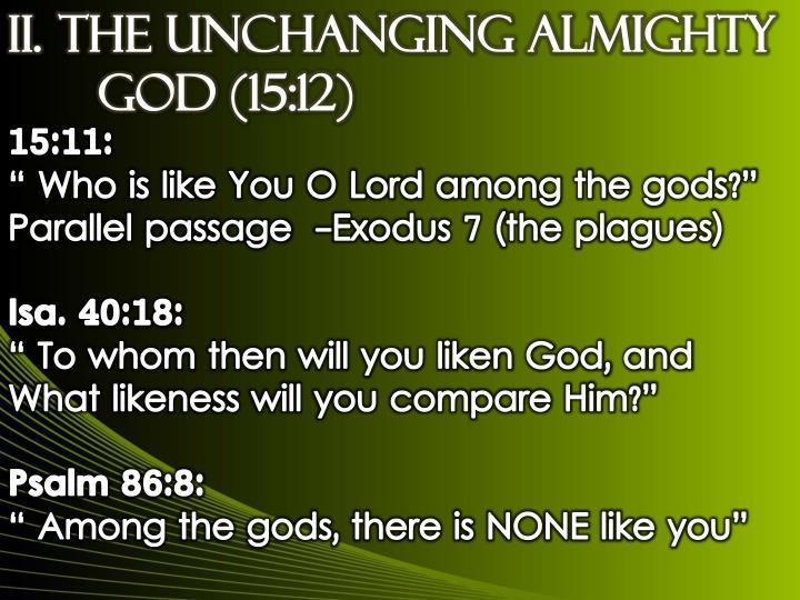 II.THE UNCHANGING ALMIGHTY GOD