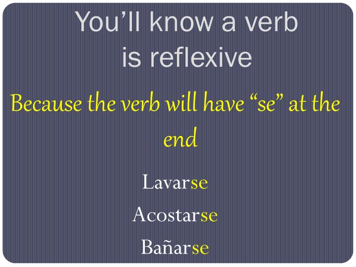 You'll know a verb