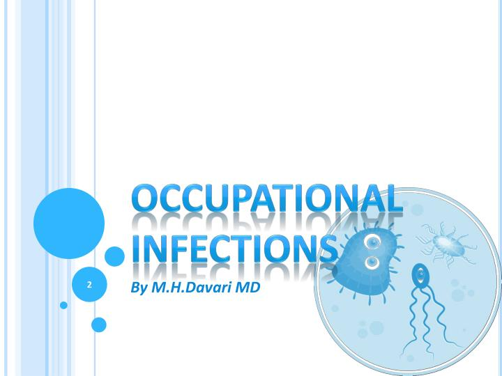 Occupational infections