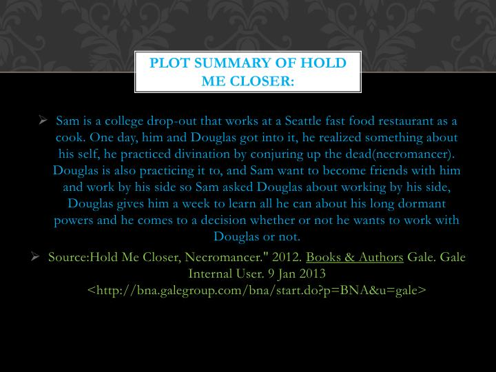 Plot summary of hold me closer
