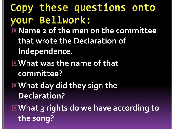 copy these questions onto your bellwork n.