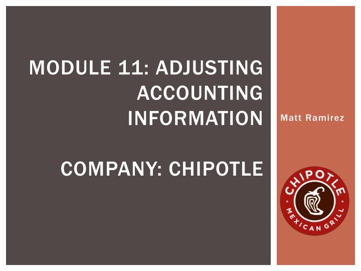 module 11 adjusting accounting information company chipotle n.