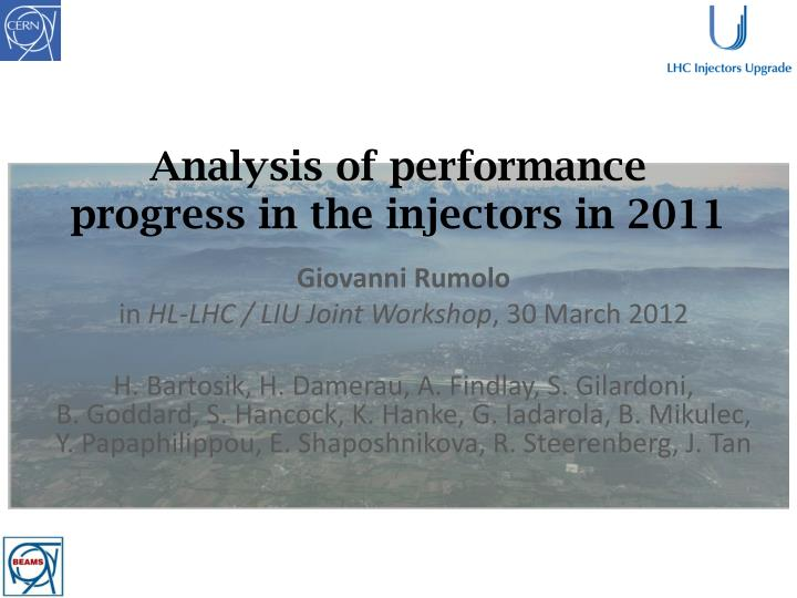analysis of performance progress in the injectors in 2011