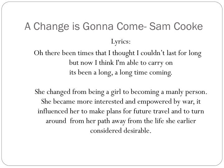 A Change is Gonna Come- Sam Cooke