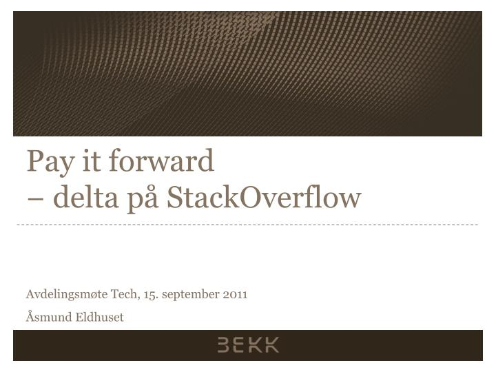 Pay it forward delta p stackoverflow