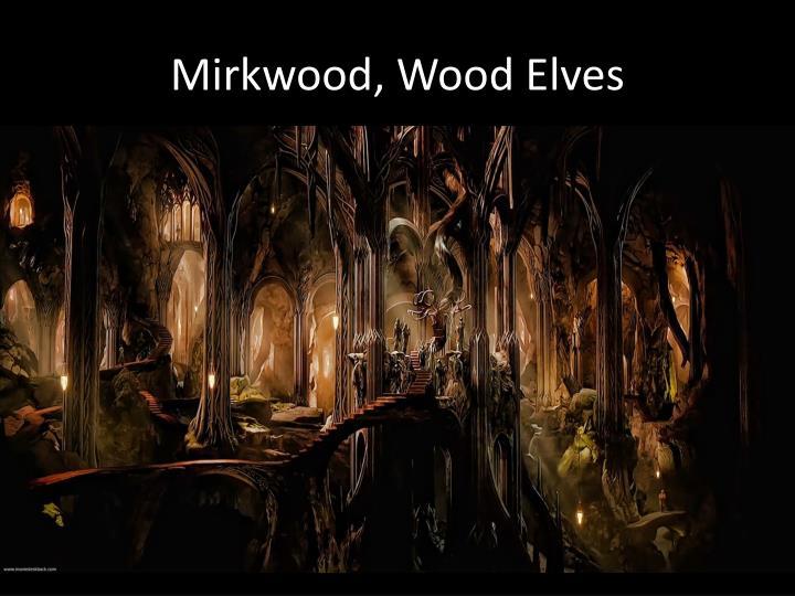 Mirkwood