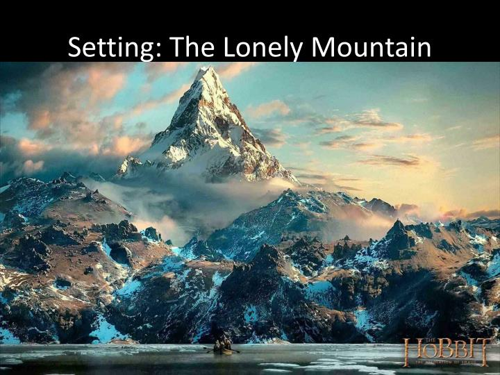 Setting: The Lonely Mountain