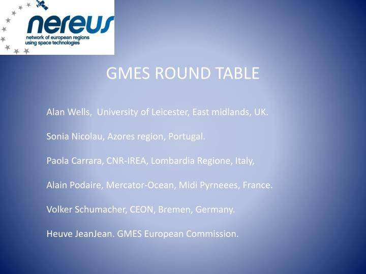 GMES ROUND TABLE