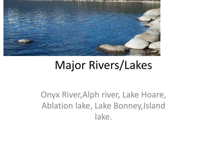 Major Rivers/Lakes