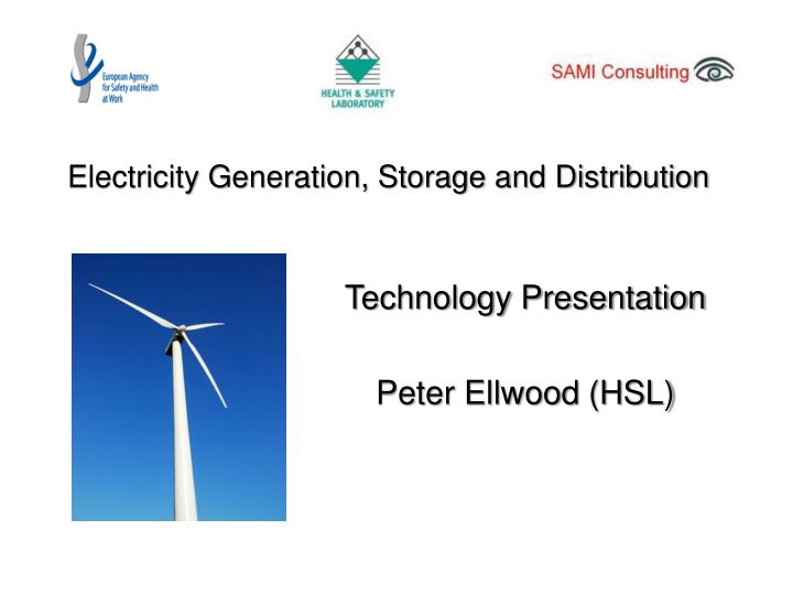 Electricity generation storage and distribution