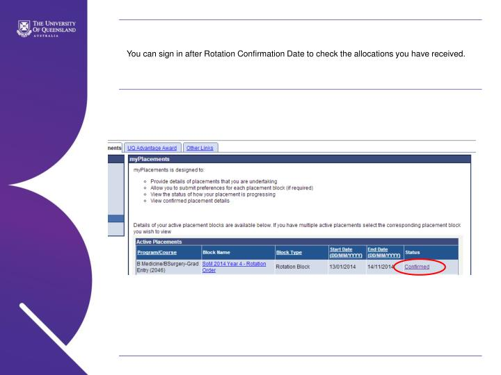 You can sign in after Rotation Confirmation Date to check the allocations you have received.