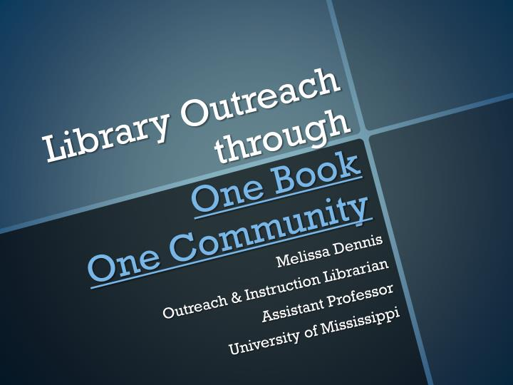 library outreach through one book one community n.