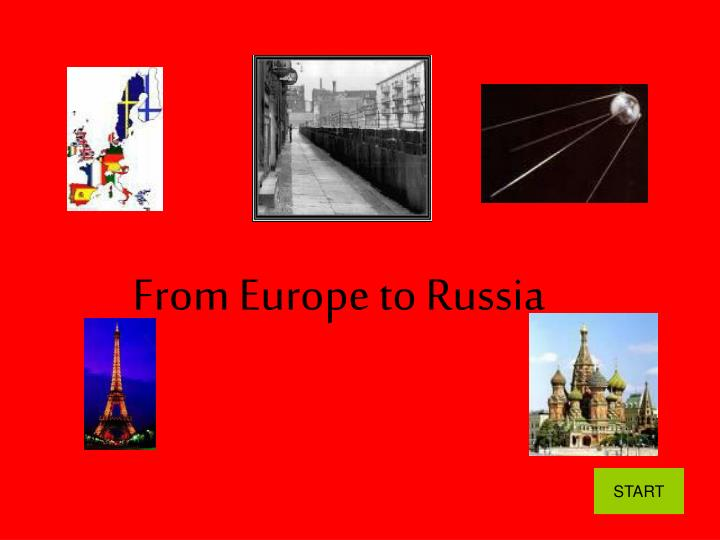 From europe to russia