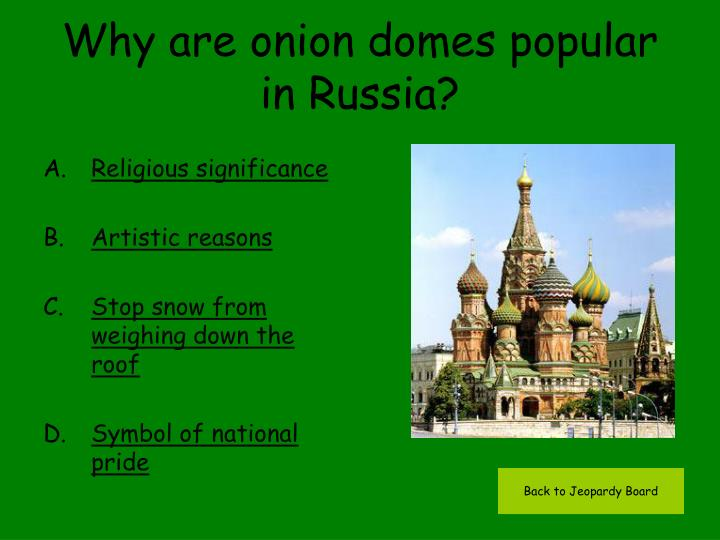 Why are onion domes popular in Russia?