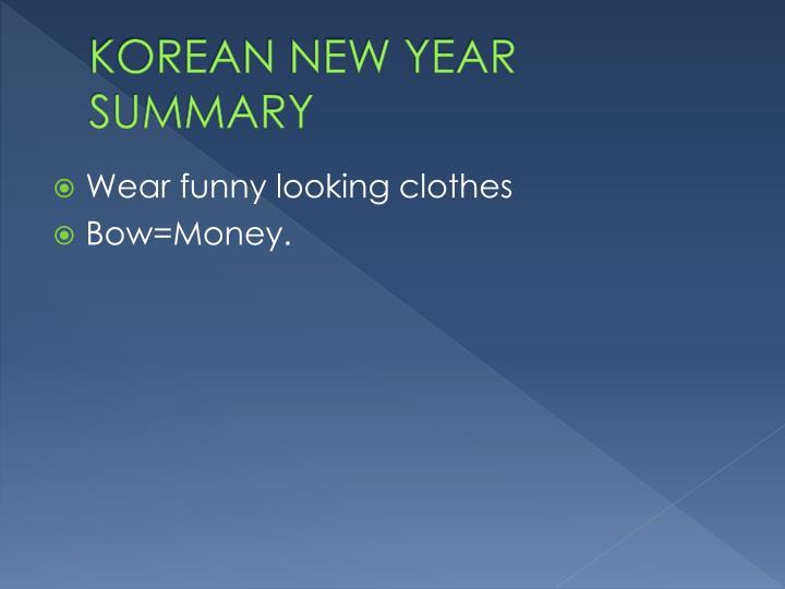 KOREAN NEW YEAR SUMMARY