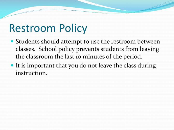 Restroom Policy