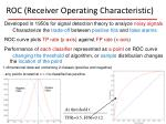 roc receiver operating characteristic
