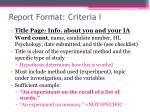 report format criteria i